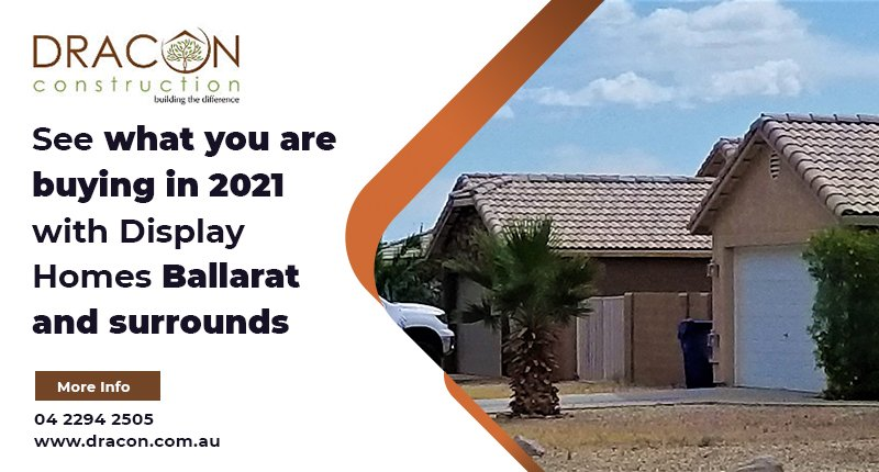 See what you are buying in 2021 with Display Homes Ballarat and surrounds