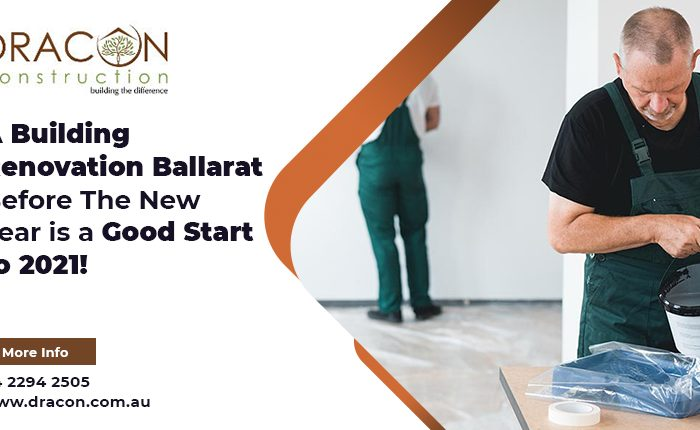 A Building Renovation Ballarat Before The New Year is a Good Start to 2021!