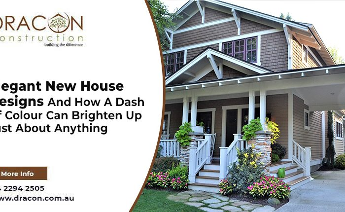 Elegant New House Designs And How A Dash Of Colour Can Brighten Up Just About Anything