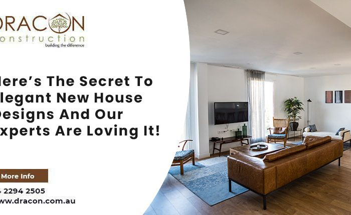 Here's The Secret To Elegant New House Designs And Our Experts Are Loving It