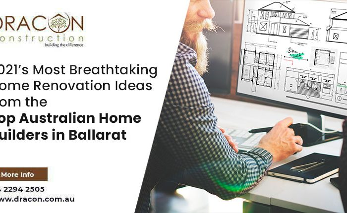 2021's Most Breathtaking Home Renovation Ideas from the Top Australian Home Builders in Ballarat